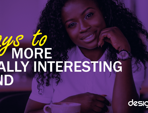4 ways to be a more Socially Interesting Brand